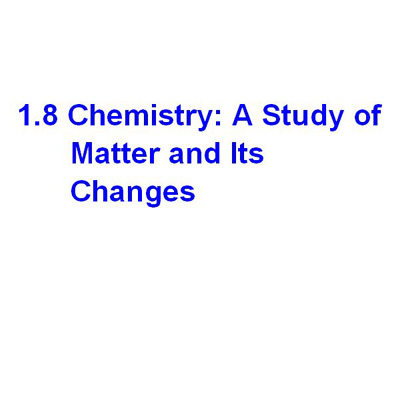 受保護的文章:1.8 Chemistry: A Study of Matter and Its Changes