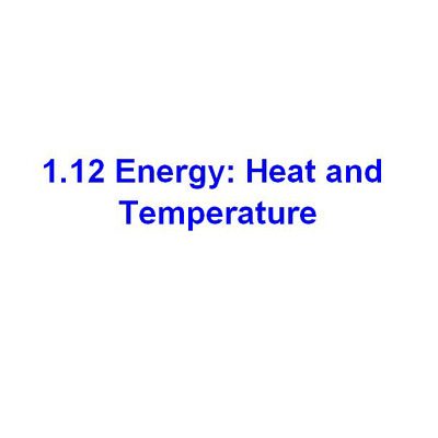 受保護的文章:1.12 Energy: Heat and Temperature